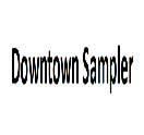 Downtown Sampler