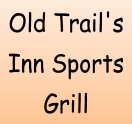 Old Trail's Inn Sports Grill