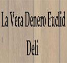 La Vera Denero Euclid Deli