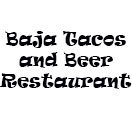 Baja Tacos and Beer Restaurant