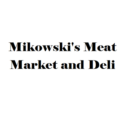 Mikowski's Meat Market and Deli