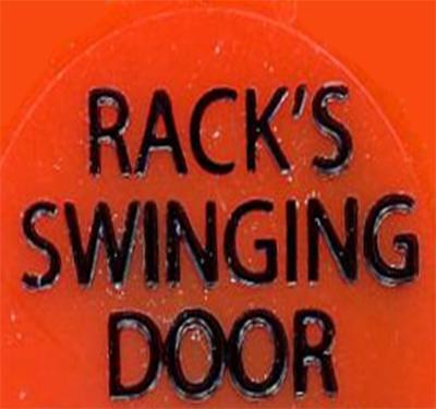 Rack's Swinging Door