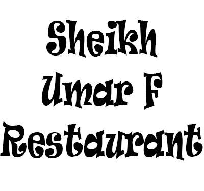 Sheikh Umar F Restaurant