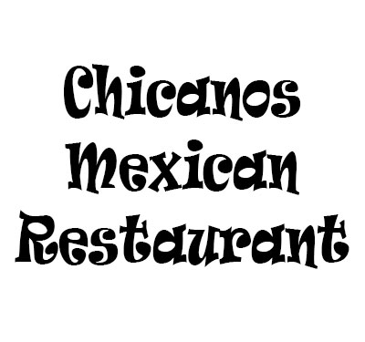Chicanos Mexican Restaurant