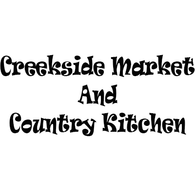 Creekside Market And Country Kitchen