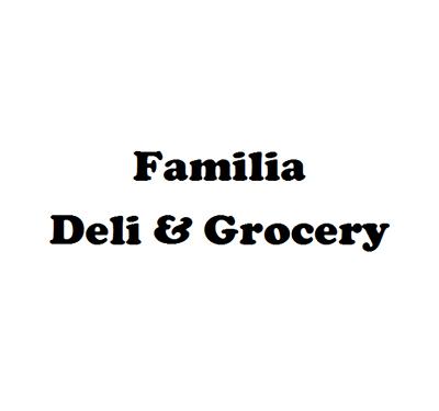 Familia Deli & Grocery