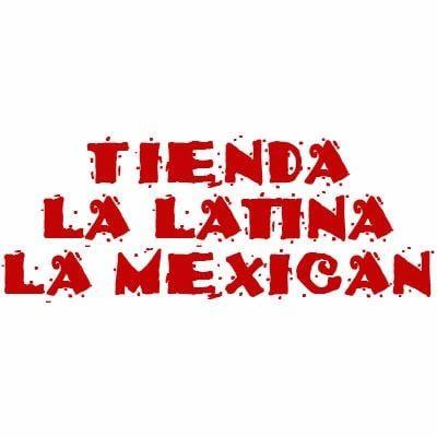 Tienda Latina La Mexican