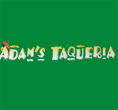 ADAMS TAQUERIA