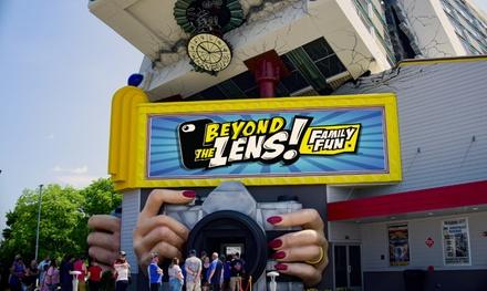 Beyond The Lens! Family Fun